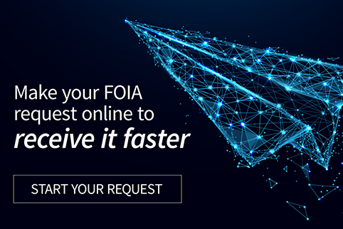 "Graphic with a image of a paper airplane on it with the text ""Make your FOIA request online to receive it faster. Start your request."