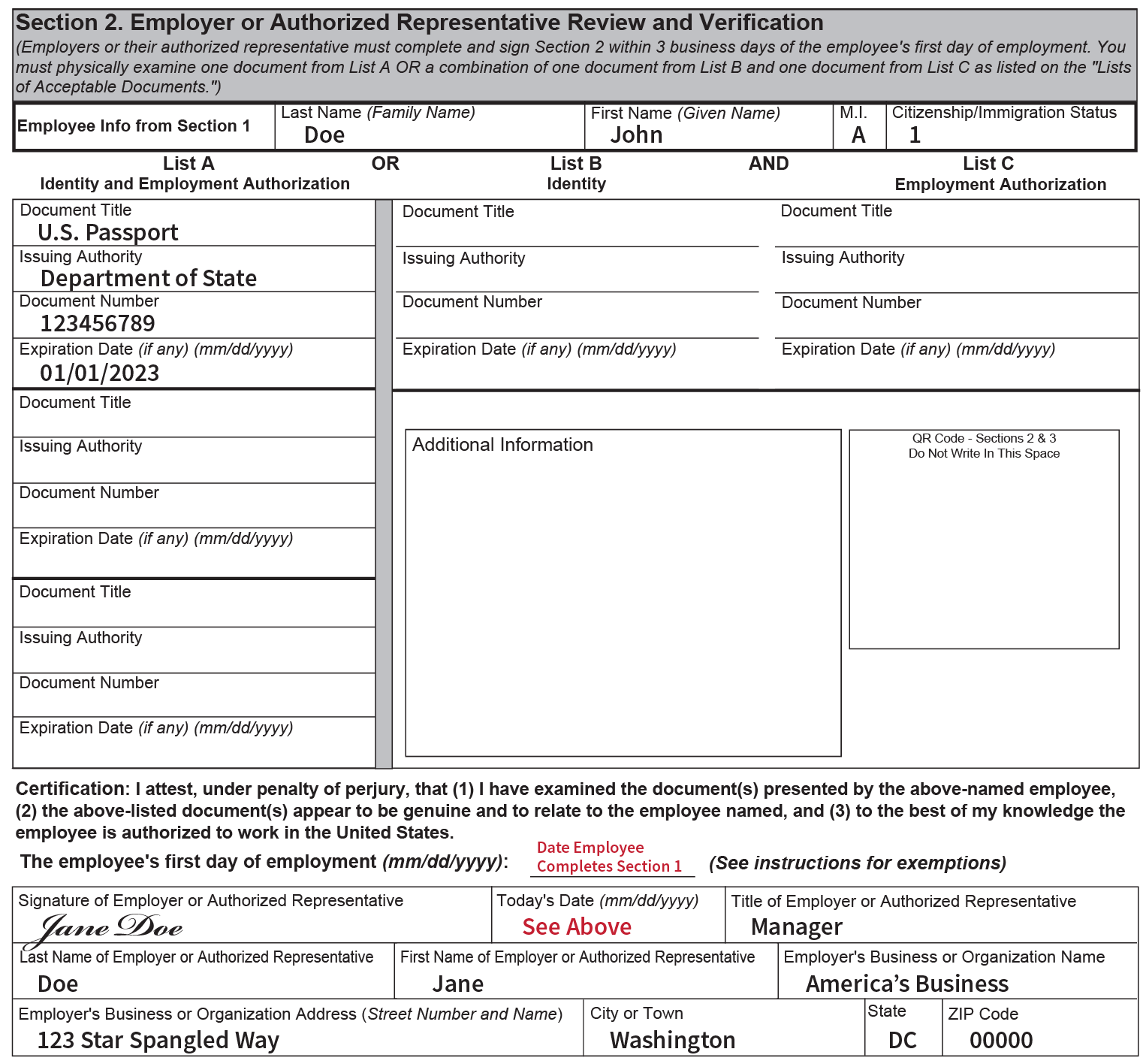 "Image of an example Section 2 of Form I-9 completed by an employer: The example shows the Employee Info from Section 1 fields completed and U.S. passport information entered in the List A column. The example also shows where the employer must sign, and enter their business address, and instructs employers to enter the actual date you complete Section 2 in both the ""Employee's first day or work"" and ""Today's Date"" fields."