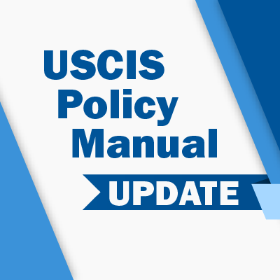 USCIS Policy Manual Update