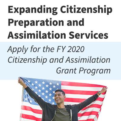 Citizenship and Assimilation Grant Programs FY2020